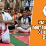 , Prime Minister Shri Narendra Modi will lead 4th international yoga day to be celebrated on 21 June 2018 in Dehradun