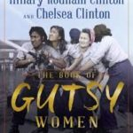 Hillary and Chelsea Clinton writing book on 'Gutsy Women'