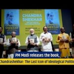 PM releases the book Chandra Shekhar The Last Icon of Ideological Politics
