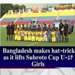 U17 Girls Subroto Cup International Football Tournament 2019