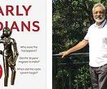 Author Tony Joseph's 'Early Indians' wins 2019 Shakti Bhatt First Book Prize