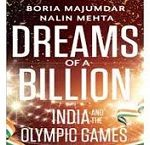 Dreams of a Billion India and the Olympic Games Book